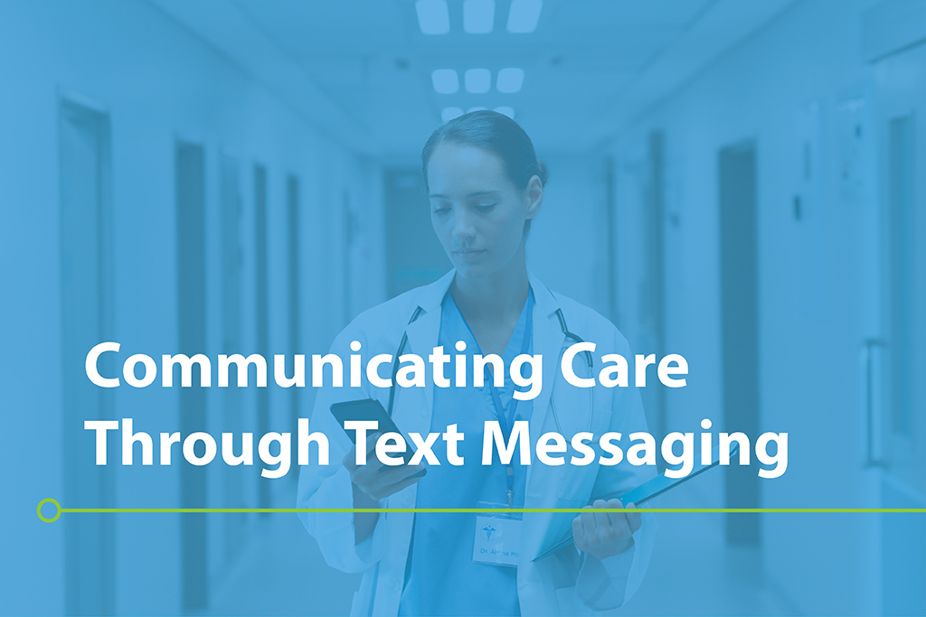 Communicating Care Through Text Messaging